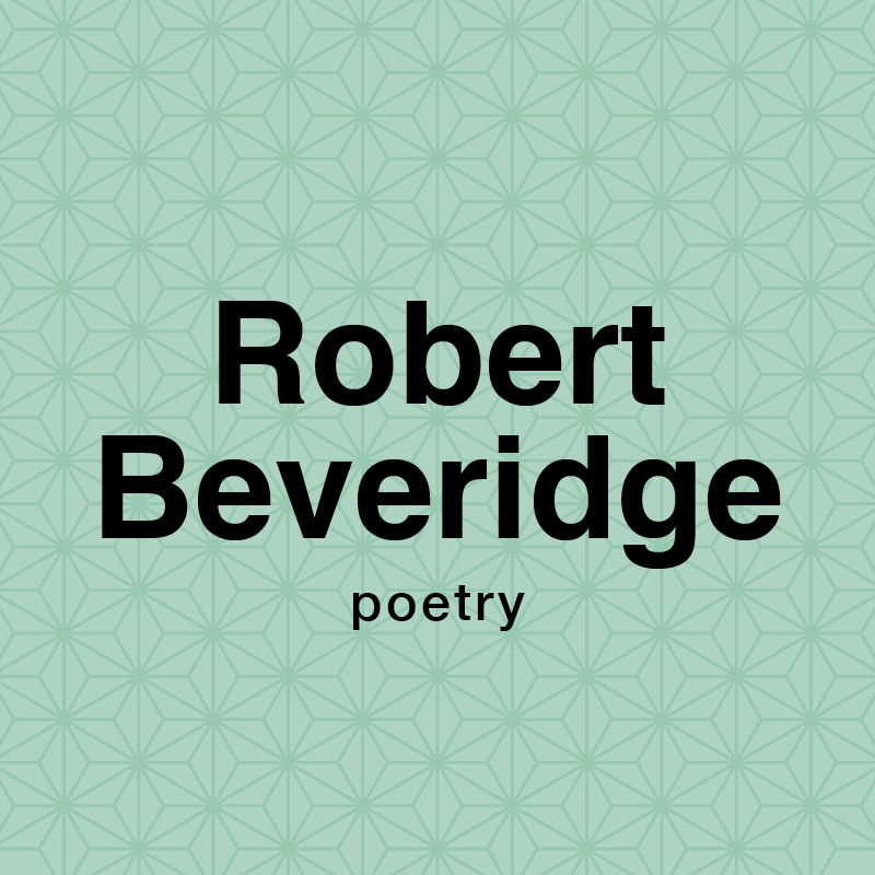 Robert Beveridge poetry